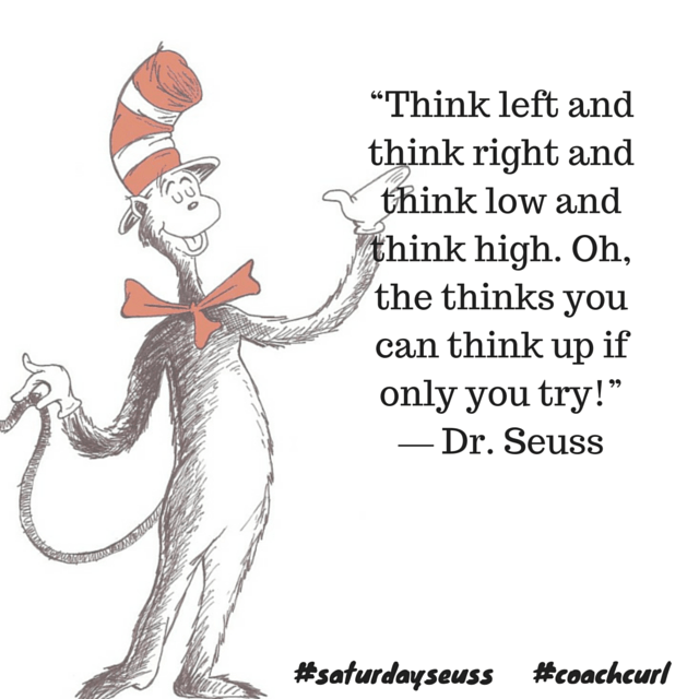 Dr Seuss Wisdom on Coach Curl