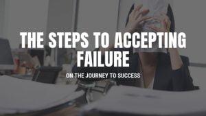 accepting failure