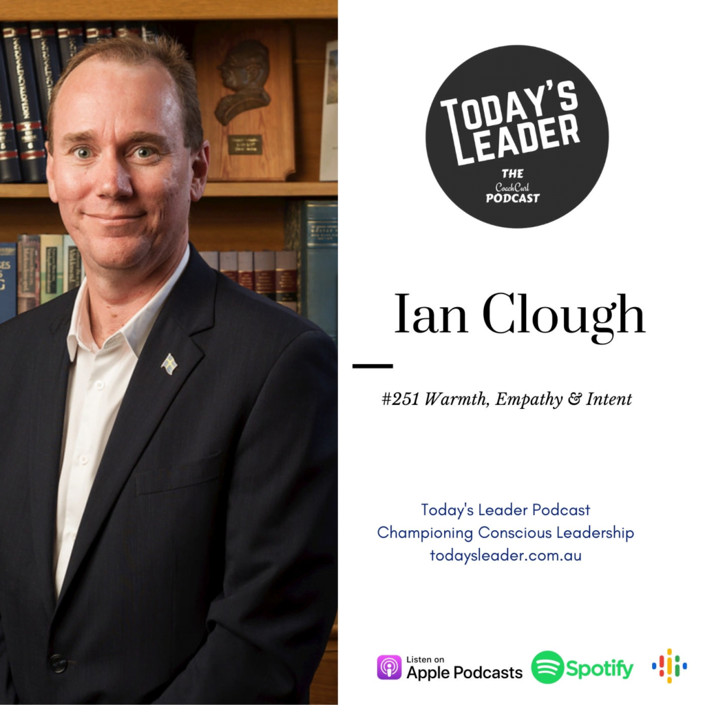 251-ian-clough-warmth-empathy-and-intent-in-leadership_thumbnail.png