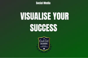 Visualise your success